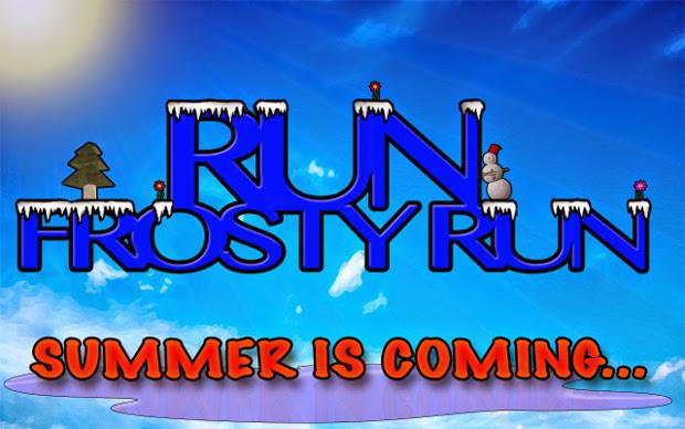 Run Frosty run: Summer Is Coming